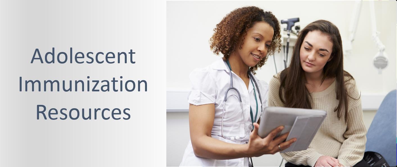 Adolescent HImmunization Resources